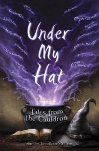Jonathan Strahan's Under My Hat Cover